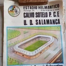 Coleccionismo deportivo: CARTEL DE FÚTBOL ESTADIO HELMÁNTICO.CALVO SOTELO P.C.E. VS U.D.SALAMANCA 1972. TAMAÑO 65X45. Lote 277582838