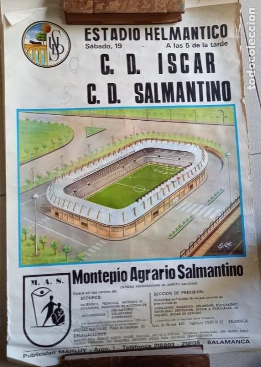 CARTEL DE FÚTBOL ESTADIO HELMÁNTICO.C.D. ISCAR VS C.D. SALMANTINO 1972. TAMAÑO 65X45 (Coleccionismo Deportivo - Carteles de Fútbol)