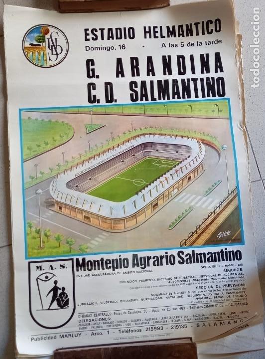 CARTEL DE FÚTBOL ESTADIO HELMÁNTICO. G. ARANDINA VS C.D. SALMANTINO 1972. TAMAÑO 65X45 (Coleccionismo Deportivo - Carteles de Fútbol)