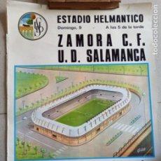 Coleccionismo deportivo: CARTEL DE FÚTBOL ESTADIO HELMÁNTICO. ZAMORA C,F, VS U.D. SALAMANCA 1972. TAMAÑO 65X45. Lote 277584993