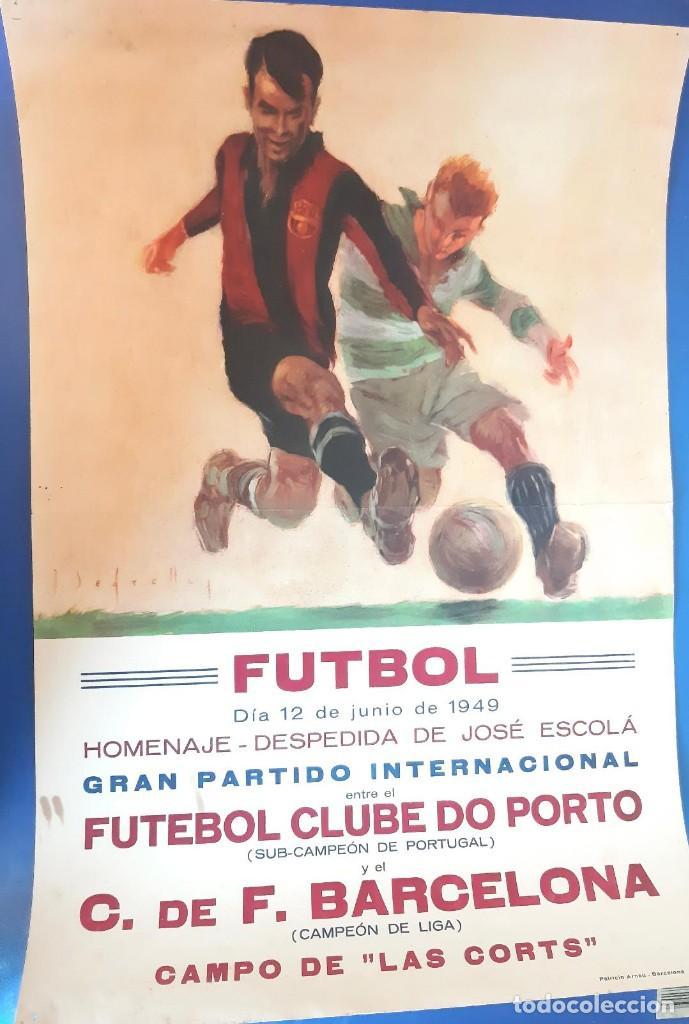 (F-210910)CARTEL HOMENAJE JOSE ESCOLA 12-6-49 F.C.BARCELONA-F.C.OPORTO ILUSTRADO POR SEGRELLES (Coleccionismo Deportivo - Carteles de Fútbol)