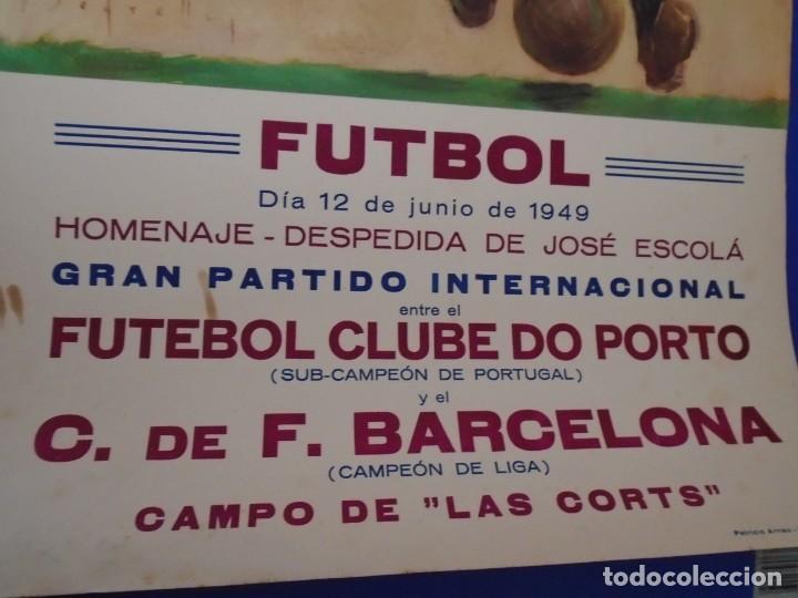 Coleccionismo deportivo: (F-210910)CARTEL HOMENAJE JOSE ESCOLA 12-6-49 F.C.BARCELONA-F.C.OPORTO ILUSTRADO POR SEGRELLES - Foto 5 - 287995088