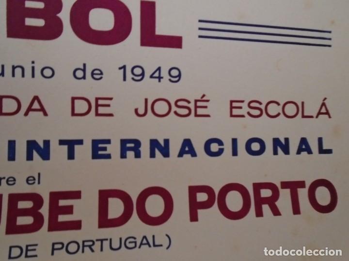 Coleccionismo deportivo: (F-210910)CARTEL HOMENAJE JOSE ESCOLA 12-6-49 F.C.BARCELONA-F.C.OPORTO ILUSTRADO POR SEGRELLES - Foto 6 - 287995088