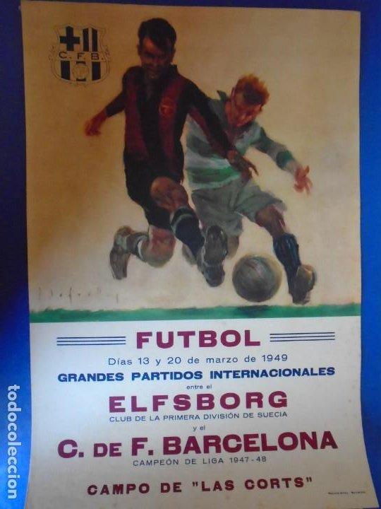(F-210912)CARTEL 13 Y 20 MARZO 1949 F.C.BARCELONA-ELFSBOR ILUSTRADO POR SEGRELLES (Coleccionismo Deportivo - Carteles de Fútbol)