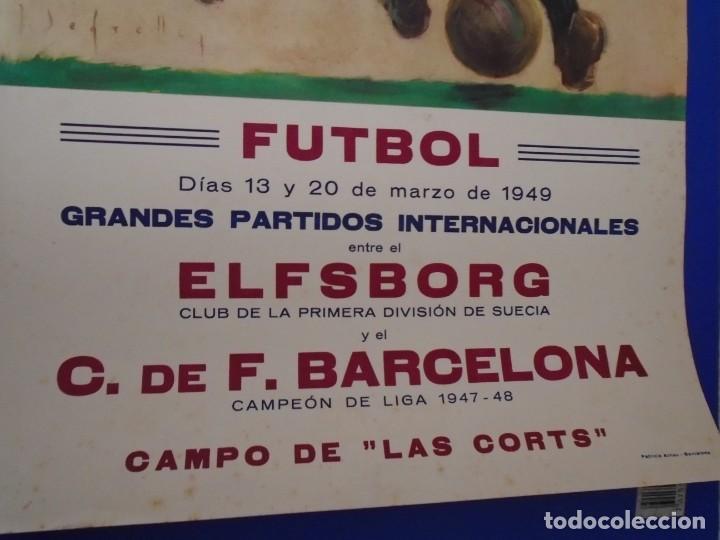 Coleccionismo deportivo: (F-210912)CARTEL 13 y 20 Marzo 1949 F.C.BARCELONA-ELFSBOR ILUSTRADO POR SEGRELLES - Foto 4 - 287997078