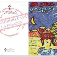 Coleccionismo deportivo: TARJETA POSTAL DE NAVIDAD 2001 CELTA DE VIGO. Lote 294088178