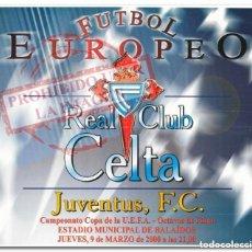 Coleccionismo deportivo: 09-03-2000. CARTEL CELTA - JUVENTUS. Lote 294089323