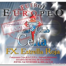 Coleccionismo deportivo: 09-11-2000. CARTEL CELTA - ESTRELLA ROJA. Lote 294089413