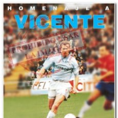 Coleccionismo deportivo: 24-08-1996. CARTEL HOMENAJE A VICENTE CELTA DE VIGO. Lote 294089698