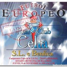 Coleccionismo deportivo: 25-11-1999. CARTEL CELTA - BENFICA. Lote 294089758