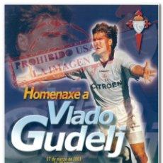 Coleccionismo deportivo: 27-03-2003 CARTEL HOMENAJE A GUDELJ CELTA DE VIGO. Lote 294089953
