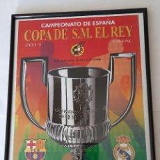 Coleccionismo deportivo: LAMINA DE LA FINAL DE COPA 2.011. Lote 294435168