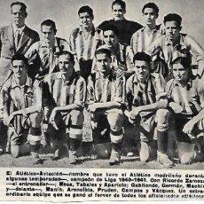 Coleccionismo deportivo: ATLÉTICO DE MADRID ( ATLÉTICO AVIACIÓN ): RECORTE DE UN EQUIPO DE LA TEMPORADA 40-41. Lote 295485888