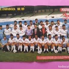 Coleccionismo deportivo: POSTER REAL ZARAGOZA 88/89 - REVISTA DON BALON PLANTILLA LIGA FUTBOL 1988/1989. Lote 295490193