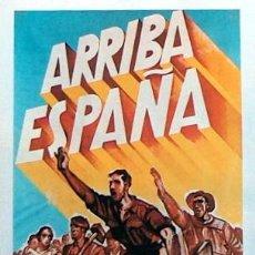 Carteles Guerra Civil: REPRODUCCION CARTEL GUERRA CIVIL 10, ARRIBA ESPAÑA. Lote 17547906