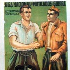 Carteles Guerra Civil: REPRODUCCION CARTEL GUERRA CIVIL 99, LIGA NACIONAL DE MUTILADOS DE GUERRA,. Lote 17559207