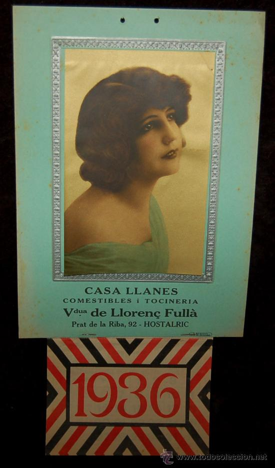 INTERESANTE PUBLICIDAD, CALENDARIO COMPLETO DEL 1936 ÉPOCA GUERRA CIVIL. CASA LLANES DE HOSTALRIC (Coleccionismo - Carteles Gran Formato - Carteles Guerra Civil)