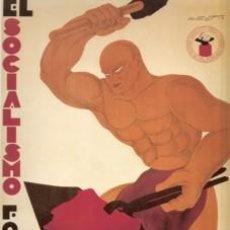 Carteles Guerra Civil: CARTEL SOCIALISTA. GUERRA CIVIL ESPAÑOLA. CUADRO EN TABLA DE MADERA DE 40 X 28 CM. . Lote 26512936