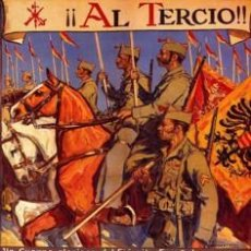 Carteles Guerra Civil: CARTEL ¡AL TERCIO! DE LA LEGION ESPAÑOLA GUERRA CIVIL ESPAÑOLA. CUADRO EN TABLA DE 40 X 28 CM.. Lote 193185691