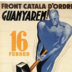 Carteles Guerra Civil: CARTELL CATALÀ GUERRA CIVIL. FRONT CATALA D'ORDRE GUANYAREM!. MORELL, 1937.. Lote 215496332