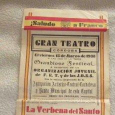 Carteles Guerra Civil: GRANDIOSO FESTIVAL A BENEF.DE LA ORG.JUVENIL.F.E.T. Y DE LAS J.ON.S...,AÑO 1938. Lote 29249262