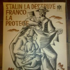 Carteles Guerra Civil: CARTEL ORIGINAL. STALIN LA DESTRUYE FRANCO LA PROTEGE. LEY DE SUBSIDIO FAMILIAR.. Lote 29517815