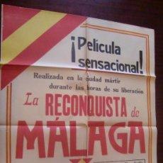 Carteles Guerra Civil: MÁLAGA. 1936. LA TOMA DE MÁLAGA. RARÍSIMO CARTEL DE LA PELICULA RODADA DURANTE LA TOMA DE LA CIUDAD.. Lote 32696516