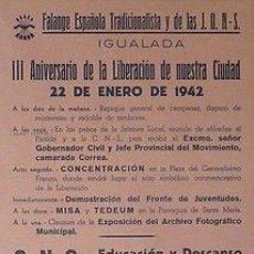Carteles Guerra Civil: CARTEL FRANQUISTA.IGUALADA. FALANGE ESPAÑOLA 1942 III ANIVERSARIO DE LA LIBERACIÓN... 32 X 44 CM.. Lote 33266976