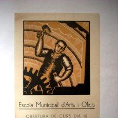 Carteles Guerra Civil: ESCOLA MUNICIPAL D'ARTS I OFICIS - MATARÓ - 1937. Lote 34151160