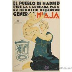 Carteles Guerra Civil: CARTEL ORIGINAL GUERRA CIVIL. EL PUEBLO DE MADRID PIDE LA LAUREADA PRA SU HEROICO DEFENSOR. Lote 34255627