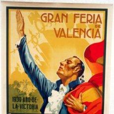 Carteles Guerra Civil: CARTEL 1939 AÑO DE LA VICTORIA ,FERIA DE VALENCIA , ILUSTRADO POR BELLVER Y DIAGO. Lote 34326848