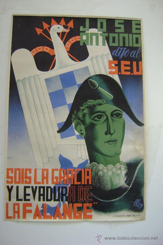 CARTEL DE LA FALANGE .SOIS LA GRACIA Y LEVADURA DE LA FALANGE.-87 (Coleccionismo - Carteles Gran Formato - Carteles Guerra Civil)