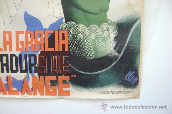 Carteles Guerra Civil: CARTEL DE LA FALANGE .SOIS LA GRACIA Y LEVADURA DE LA FALANGE.-87 - Foto 3 - 35628279