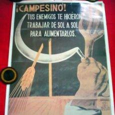 Carteles Guerra Civil: CÁRTEL GUERRA CIVIL -CAMPESINO TUS ENEMIGOS TE HICIERON TRABAJAR...PARA ANIQUILARLOS 1978 -58X83--. Lote 42342855