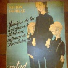 Carteles Guerra Civil: CARTEL ORIGINAL. ACCION POPULAR. ARCORDAOS DE LOS HUERFANOS DE ASTURIAS VICTIMAS DE LA REVOLUCION.. Lote 44448859