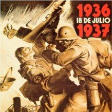 Carteles Guerra Civil: GUERRA CIVIL. LÁMINA DEL CARTEL -1936, 18 DE JULIO, 1937- FORMATO 45 X 32 CMS.. Lote 147990236