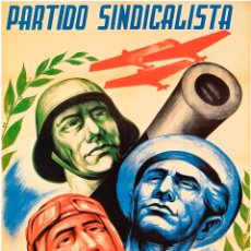 Carteles Guerra Civil: GUERRA CIVIL. LÁMINA DEL CARTEL -PARTIDO SINDICALISTA- EN PAPEL GRUESO ESTUCADO. TAMAÑO A3. Lote 46314597