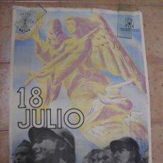 Carteles Guerra Civil: CARTEL LITOGRÁFICO ORIGINAL GUERRA CIVIL CABANAS. 18 DE JULIO ESPAÑA LIBRE. POSTER SPANISH CIVIL WAR. Lote 46413363