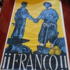 Carteles Guerra Civil: CARTEL ORIGINAL GUERRA CIVIL ESPAÑOLA. ¡¡¡FRANCO!!! DEPARTAMENTO DE PRENSA Y PROPAGANDA 60X90 CM. Lote 188582665