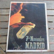 Carteles Guerra Civil: CARTEL TEMA GUERRA CIVIL 38.5 X 29 CM NO PASARAN 7 DE NOVIEMBRE MADRID. Lote 139025644