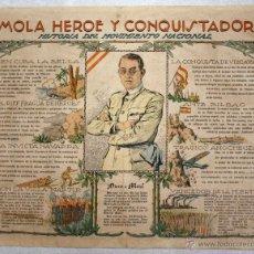 Carteles Guerra Civil: CARTEL GENERAL MOLA, HEROE Y CONQUISTADOR. HISTORIA DEL MOVIMIENTO NACIONAL. CIRCA 1940. Lote 51046322