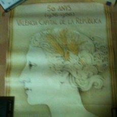 Carteles Guerra Civil: 50 ANYS 1936-1986,VALENCIA CAPITAL DE LA REPUBLICA. Lote 56170504