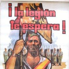 Carteles Guerra Civil: CARTEL DE LA LEGIÓN ESPAÑOLA ¿POR QUÉ NO TE ALISTAS? LEGIONARIOS. AÑOS 70. Lote 75799362