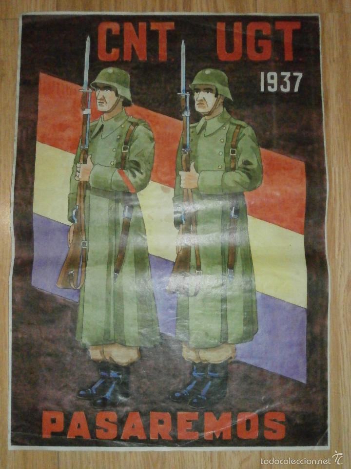 CARTEL - CNT - UGT 1937 - PASAREMOS - 42 X 29,5 - (Coleccionismo - Carteles Gran Formato - Carteles Guerra Civil)