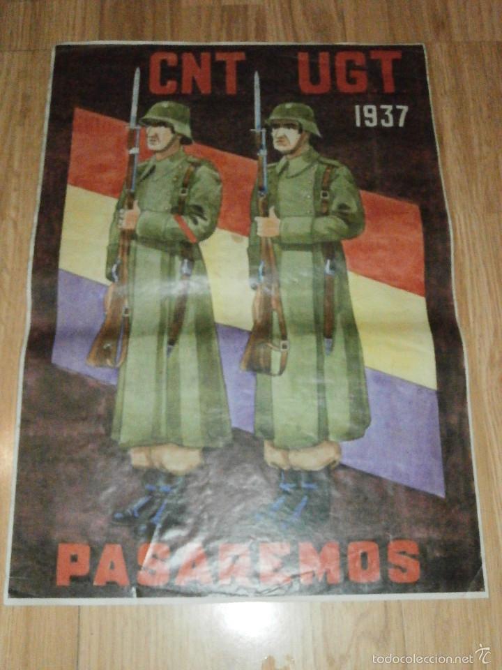 Carteles Guerra Civil: CARTEL - CNT - UGT 1937 - PASAREMOS - 42 x 29,5 - - Foto 2 - 58331419