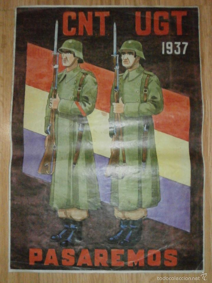Carteles Guerra Civil: CARTEL - CNT - UGT 1937 - PASAREMOS - 42 x 29,5 - - Foto 3 - 58331419