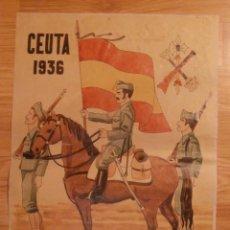 Carteles Guerra Civil: CARTEL - CEUTA 1936 - TERCIO DE LA LEGIÓN - 42 CM X 29,5 CM.. -. Lote 58331659