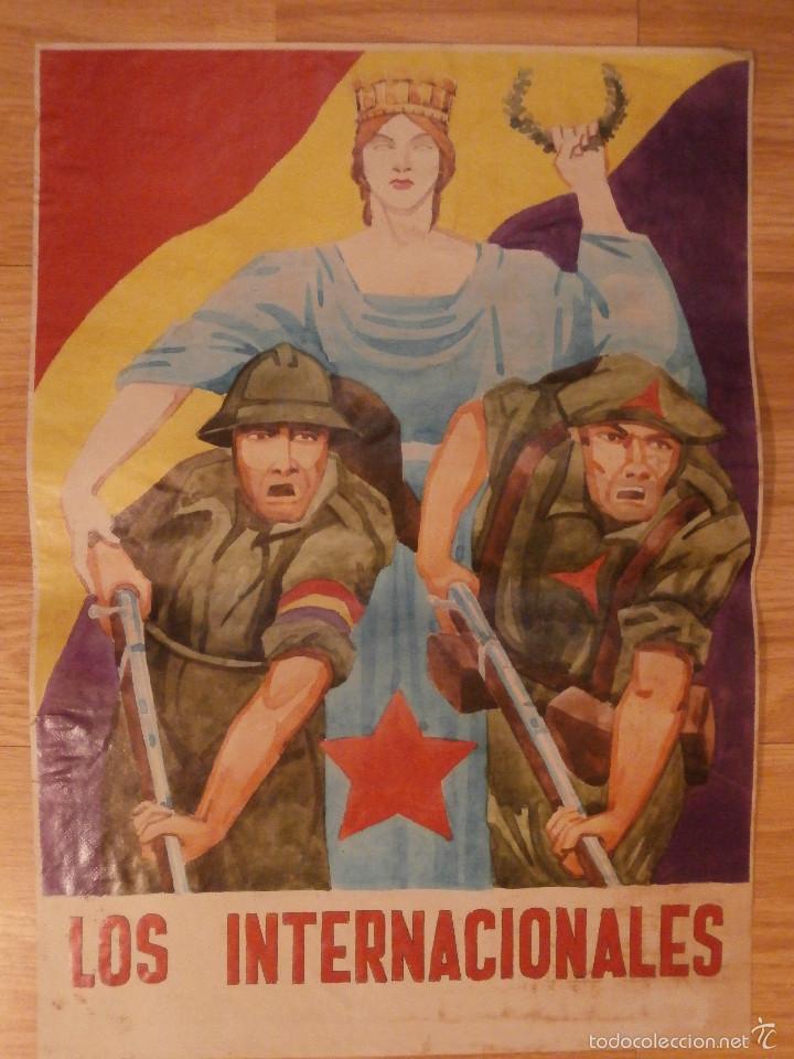 CARTEL - LOS INTERNACIONALES - 42 CM X 29,5 CM.. - (Coleccionismo - Carteles Gran Formato - Carteles Guerra Civil)
