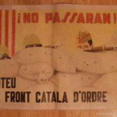 Carteles Guerra Civil: CARTEL - NO PASSARAN - VOTEU EL FRONT CATALA D'ODRE - 42 CM X 29,5 CM.. -. Lote 58331715