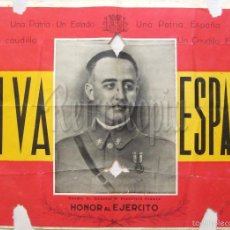 Carteles Guerra Civil: CARTEL NACIONAL MILITAR VIVA ESPAÑA UNA PATRIA, UN CAUDILLO, HONOR AL EJERCITO. FRANCO. EPOCA GUERRA. Lote 58508900